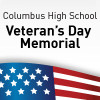 Columbus High School - Veterans Day Memorial